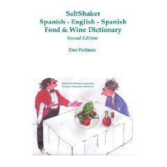 SaltShaker Spanish-English-Spanish Food & Wine Dictionary - Second Edition
